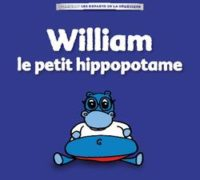 william_le petit hippopotame