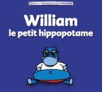 william_le petit hippopotame