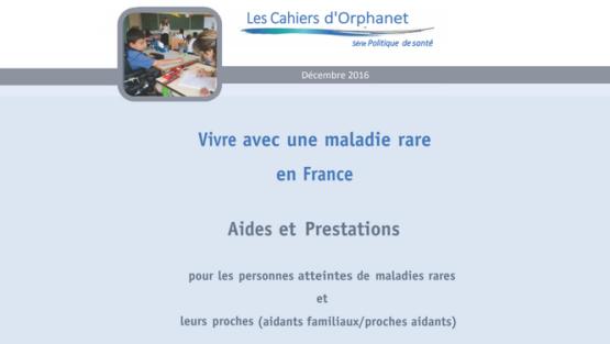 Publication du Cahier d'Orphanet « Vivre avec une maladie rare en France »