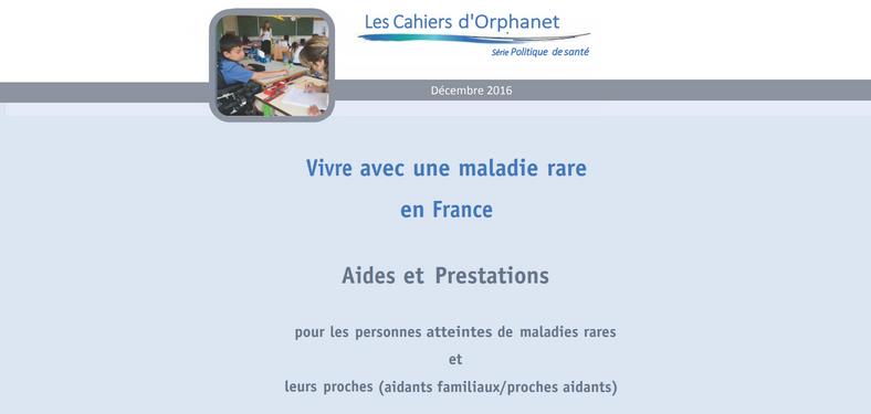 Nouvelle édition du Cahier Orphanet «Vivre avec une maladie rare en France»