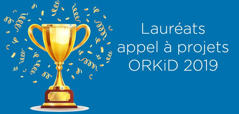 Résultats du 1er appel à projet ORKiD 2019
