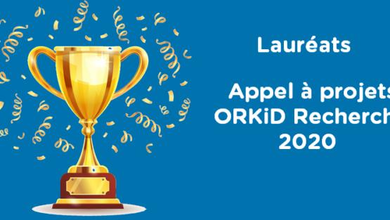 Appel à projets ORKiD Recherche 2020 : les résultats !